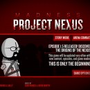 Madness: Project Nexus